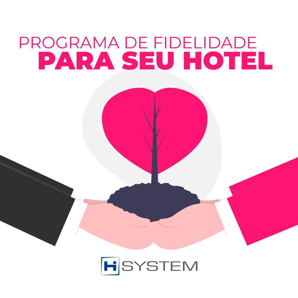 Programa de Fidelidade para seu Hotel