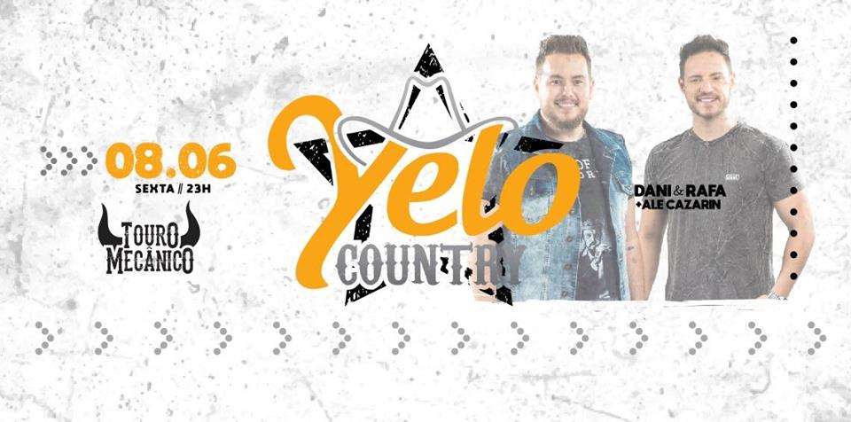 Yelo Country | Dani e Rafa + Cazarin