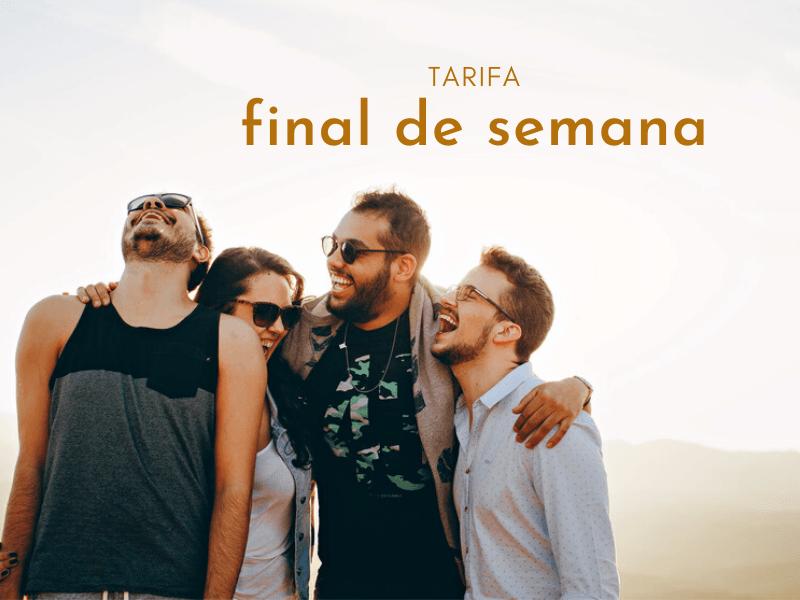 TARIFA FINAL DE SEMANA
