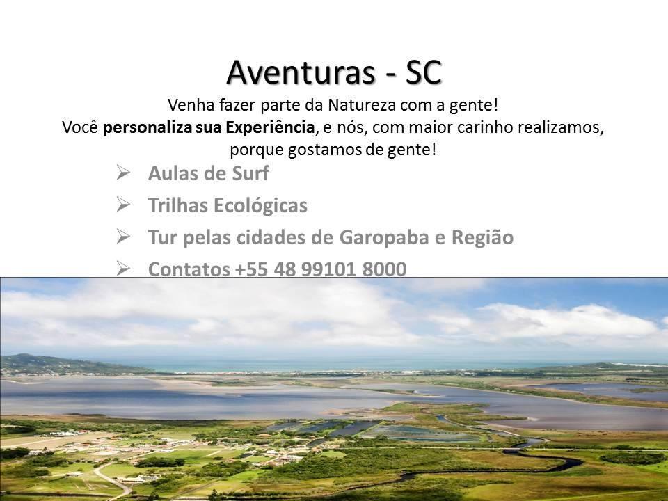 Turismo de Aventura - Tur pelas cidades de Garopaba e Região