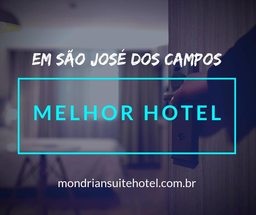 Melhor hotel em São José dos Campos