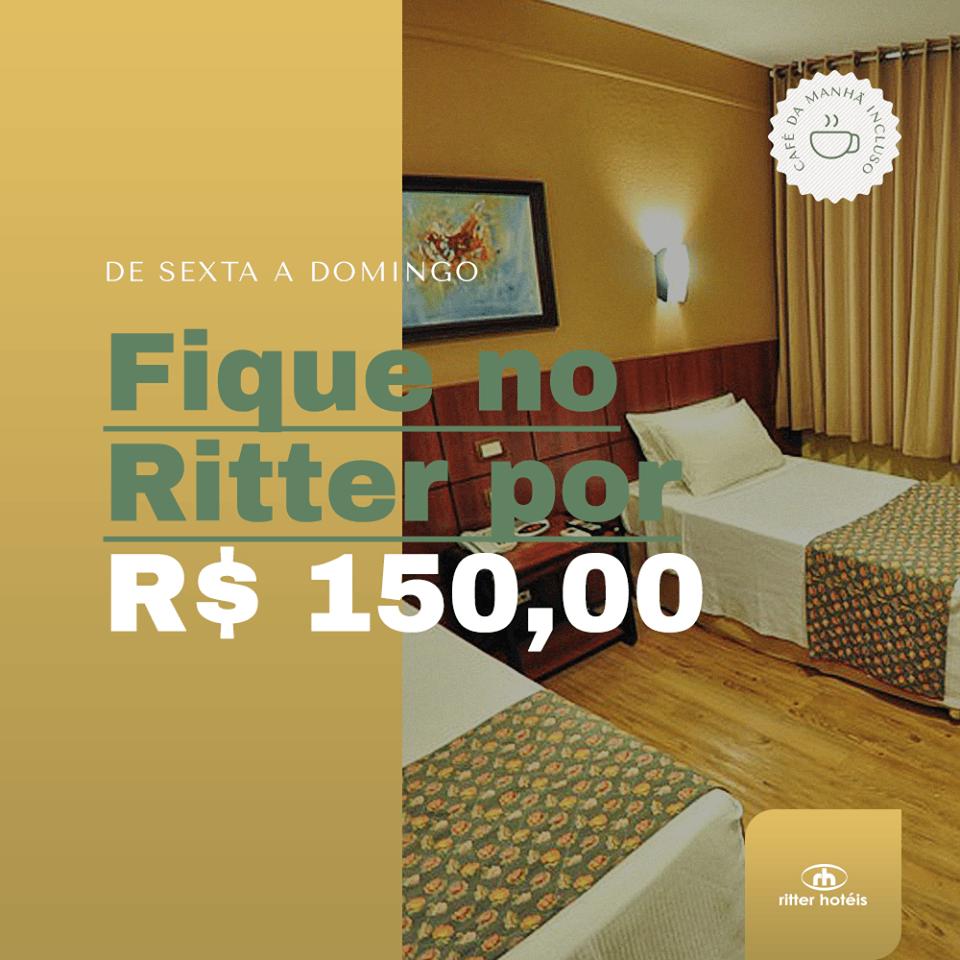 Fique no Ritter por R$ 150,00!